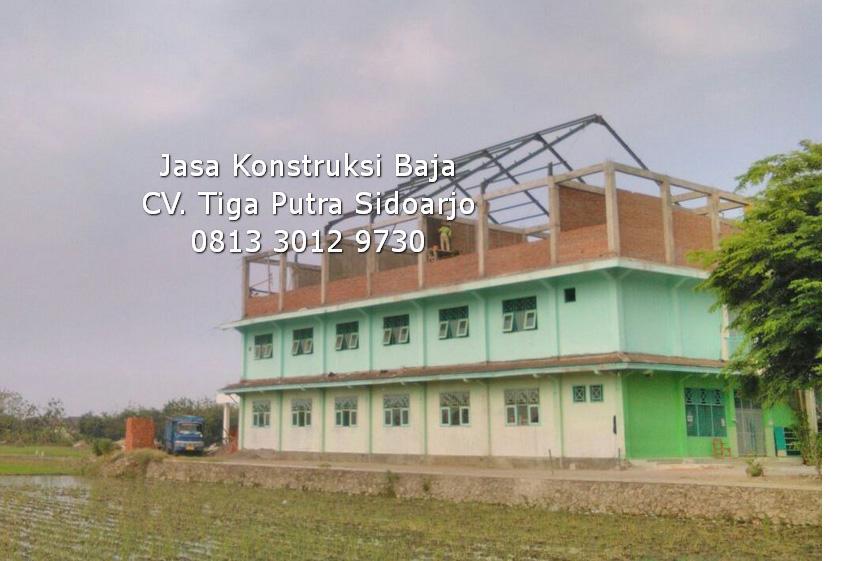 Rangka Atap Baja Gedung Sekolah Madrasah | H. YAYAR FUAD 0813 3012 9730