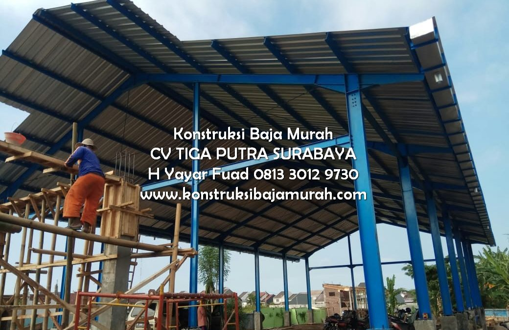 Proyek Konstruksi Baja Pasar Ikan Bersih Kraksan Probolinggo – Kontraktor Baja Murah Berkualitas CV Tiga Putra Surabaya – H. YAYAR FUAD 0813 3012 9730